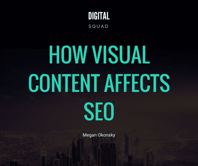 How Visual Content Affects SEO