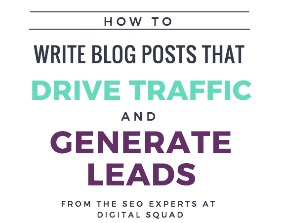 How To Write Blog Posts That Drive Traffic and Generate Leads