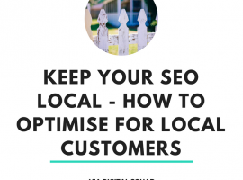 Keep Your SEO Local | How to Optimise for Local Customers