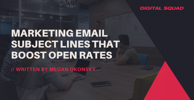 Marketing Email Subject Lines That Boost Open Rates