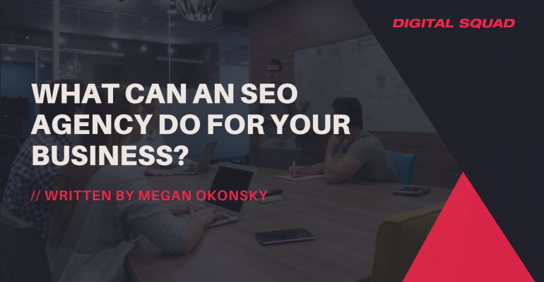 What Can An SEO Agency Do For Your Business?