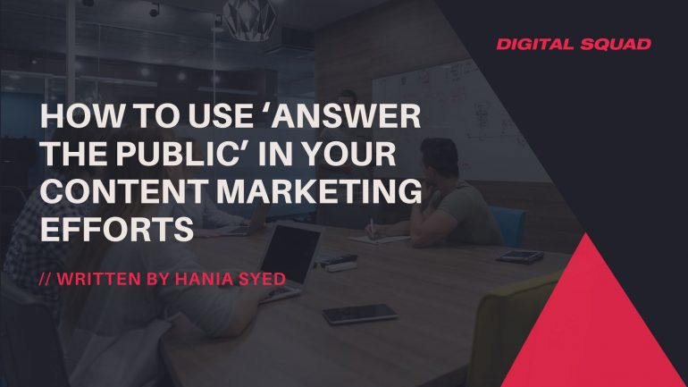 How to Use 'Answer the Public' in your Content Marketing Efforts