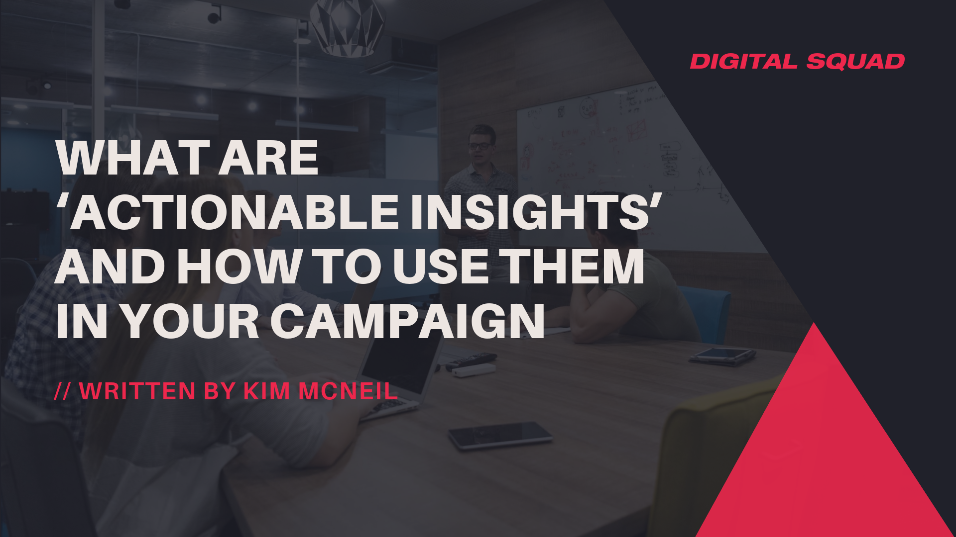 Actionable Insights