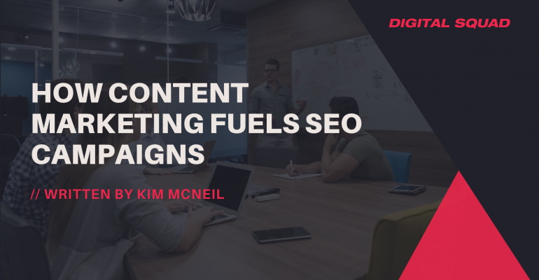 How Content Marketing Fuels SEO Campaigns