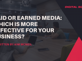 Paid or Earned Media: Which is More Effective for Your Business?