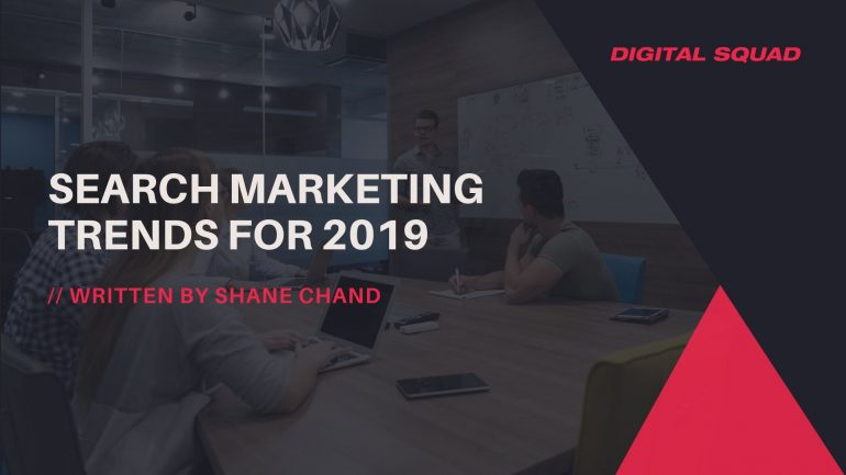 Search Marketing Trends for 2019