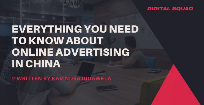 Everything you Need to Know About Online Advertising in China