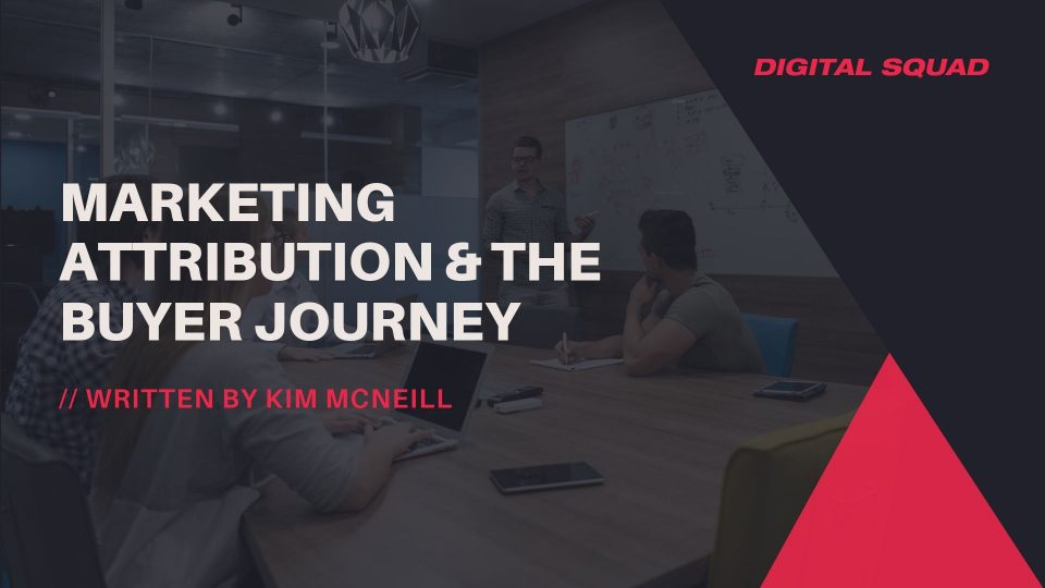 marketing attribution and the customer journey